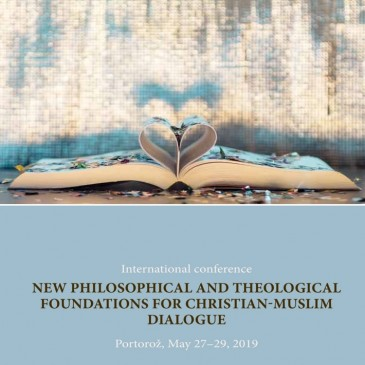 "International conference ""New Philosophical and Theological foundations for Christian-Muslim Dialogue"""