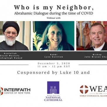 """Interfaith Webinar: """"Who is my Neighbor, Abrahamic Dialogue during the time of COVID"""""""